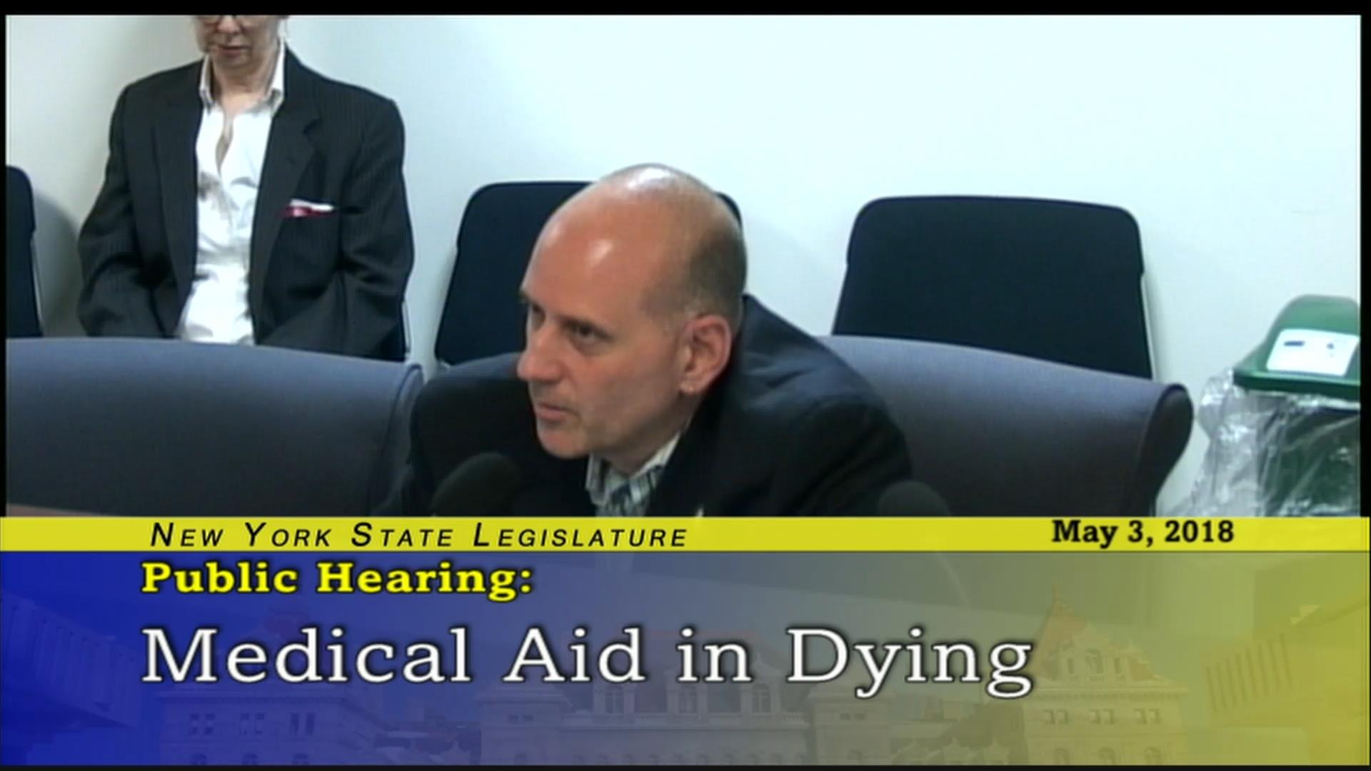 Assemblymember Epstein Comments During a Public Hearing on Medical Aid in Dying