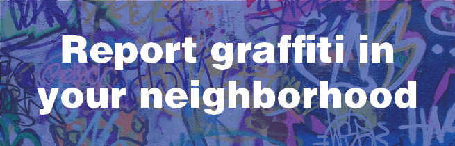 Report Graffiti in our community