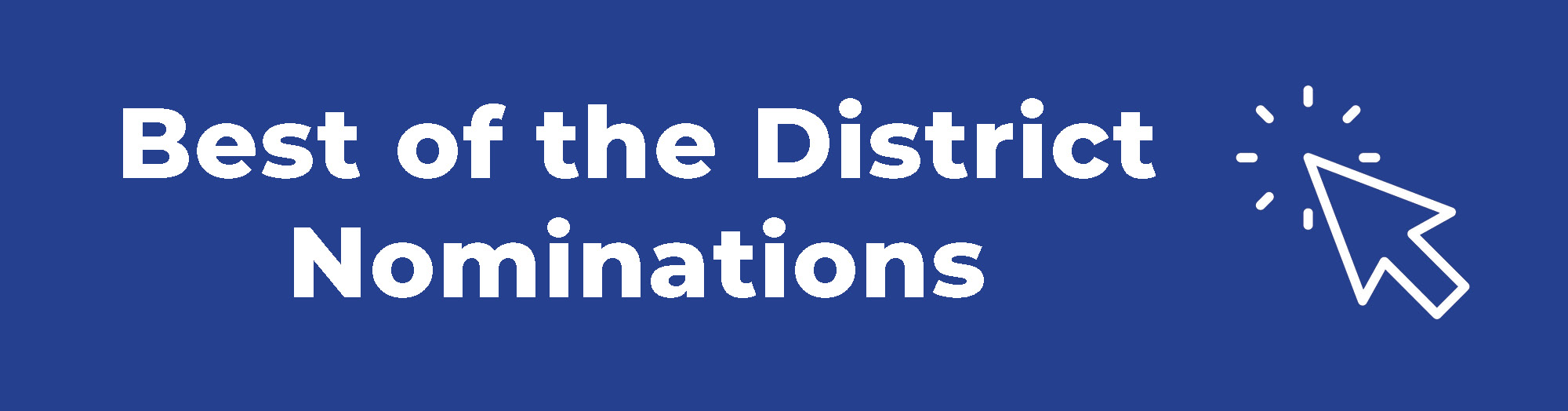 Best of the District Nominations 2021