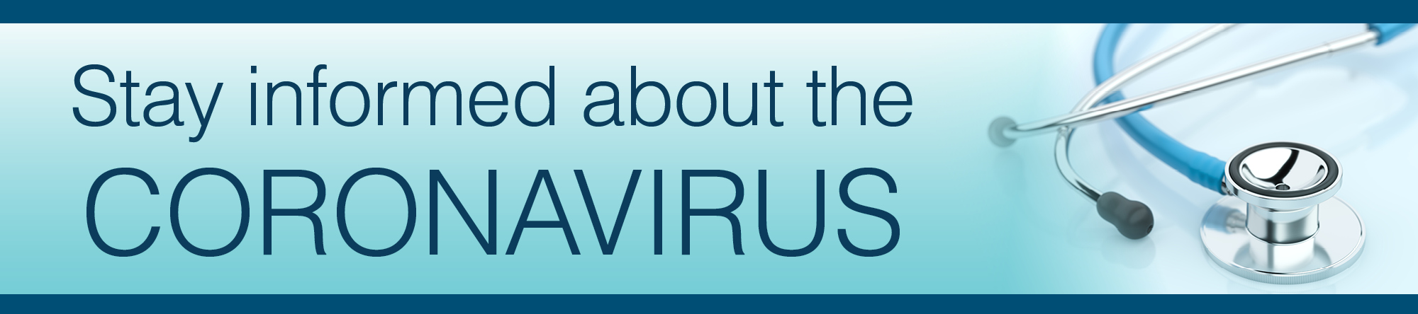 Stay Informed about the Coronavirus